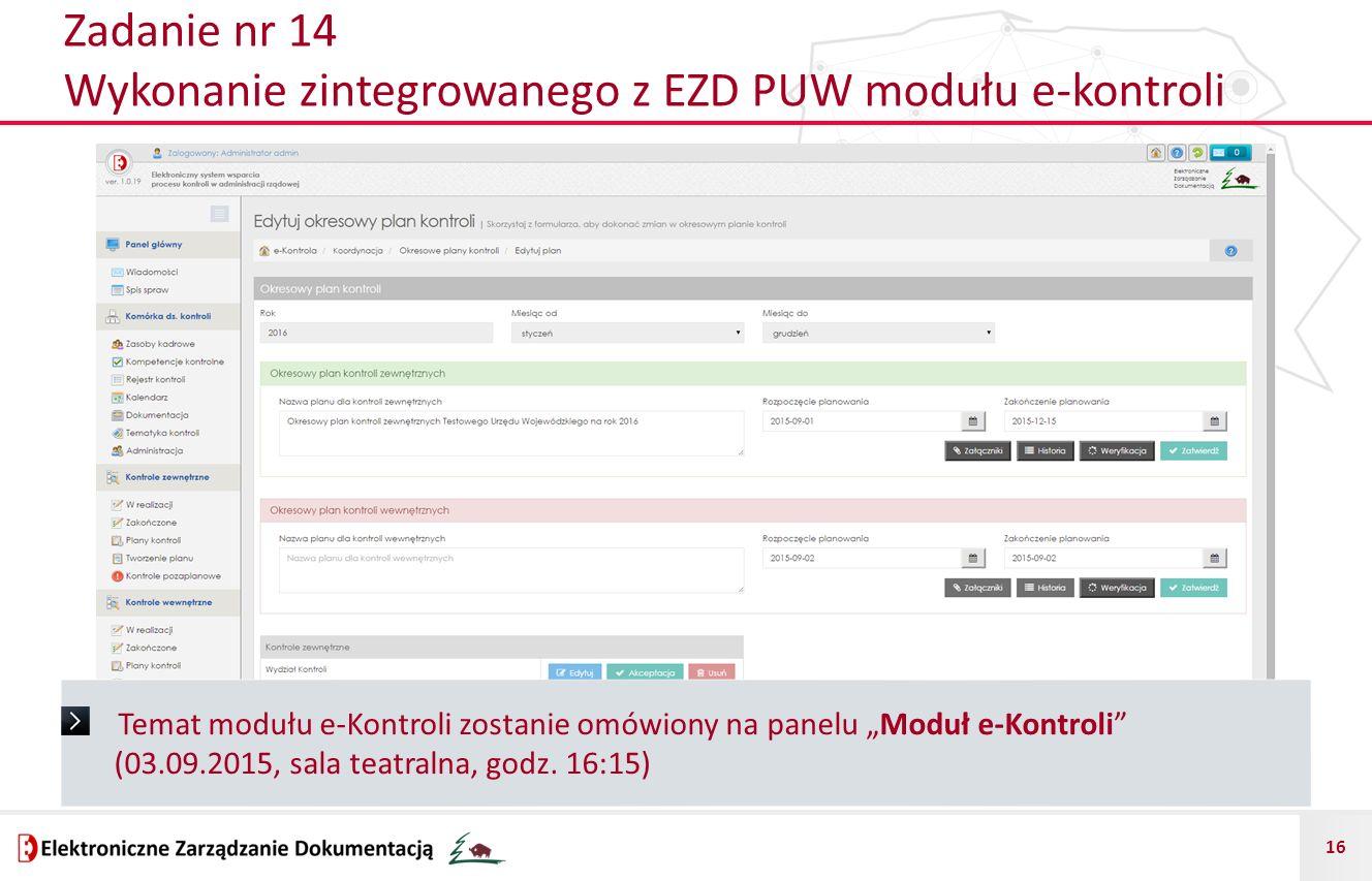 Zadanie nr 14 Wykonanie zintegrowanego z EZD PUW modułu e-kontroli
