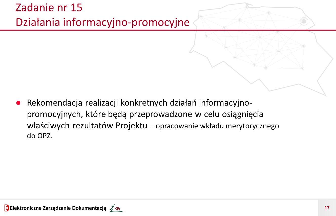 Zadanie nr 15 Działania informacyjno-promocyjne
