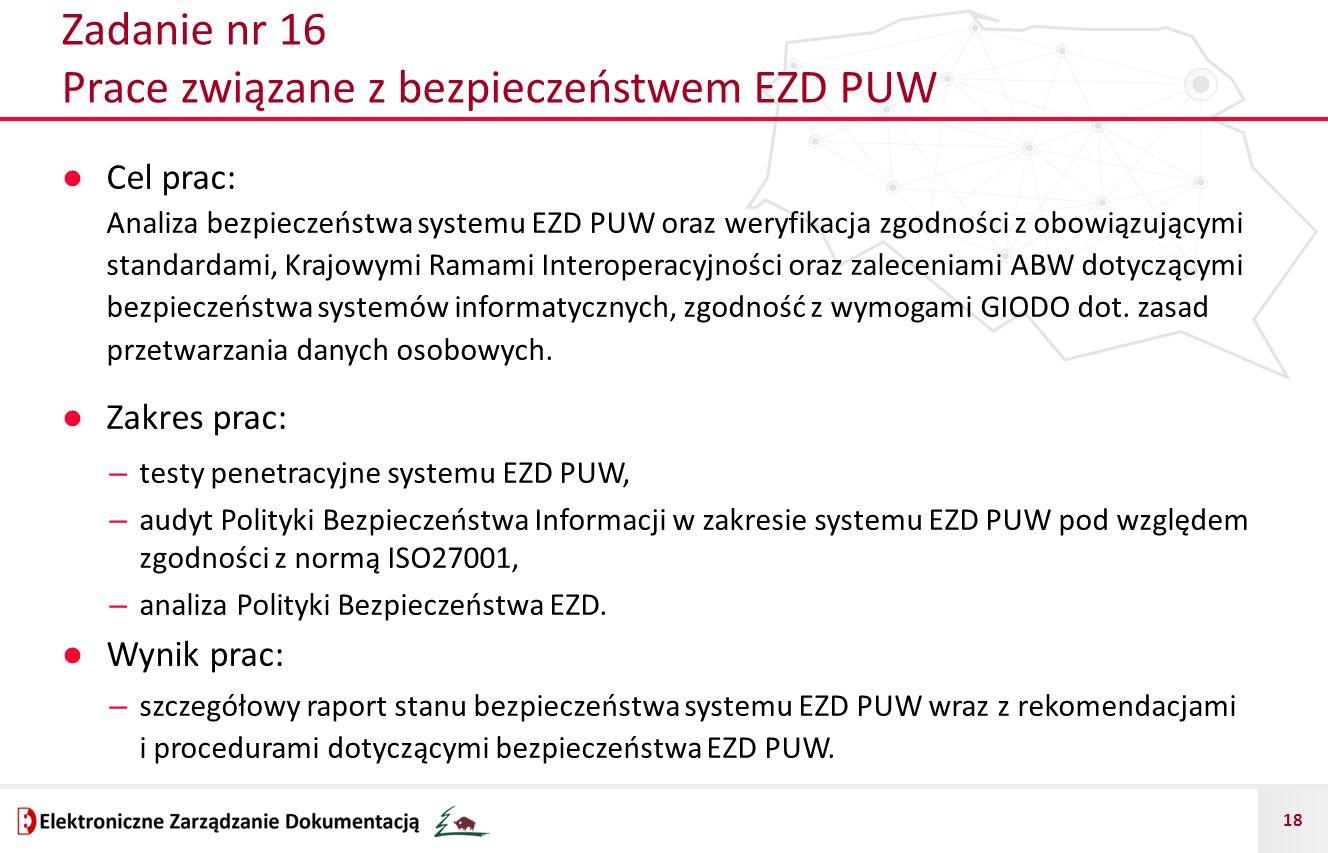 Zadanie nr 16 Prace związane z bezpieczeństwem EZD PUW