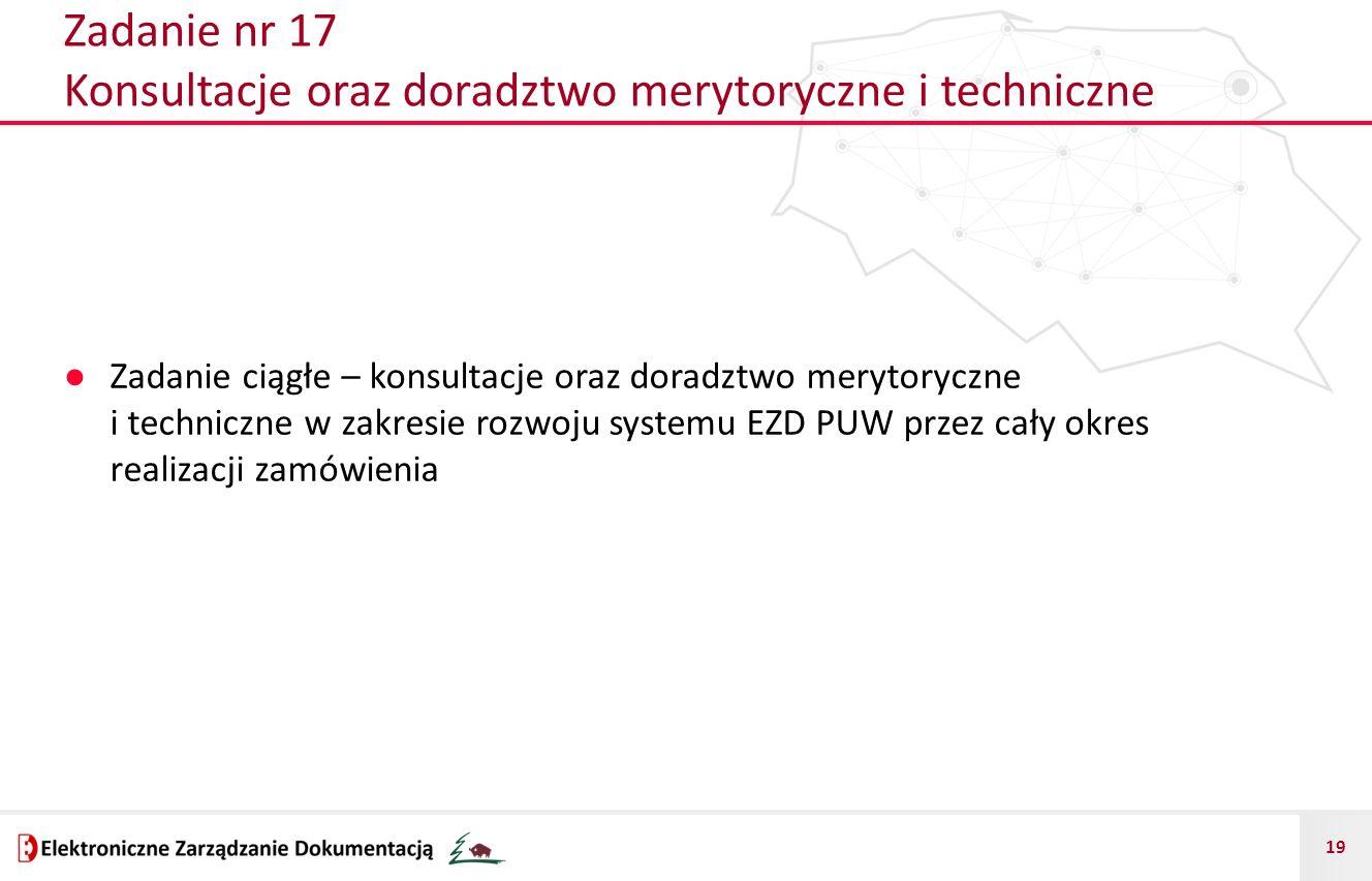 Zadanie nr 17 Konsultacje oraz doradztwo merytoryczne i techniczne