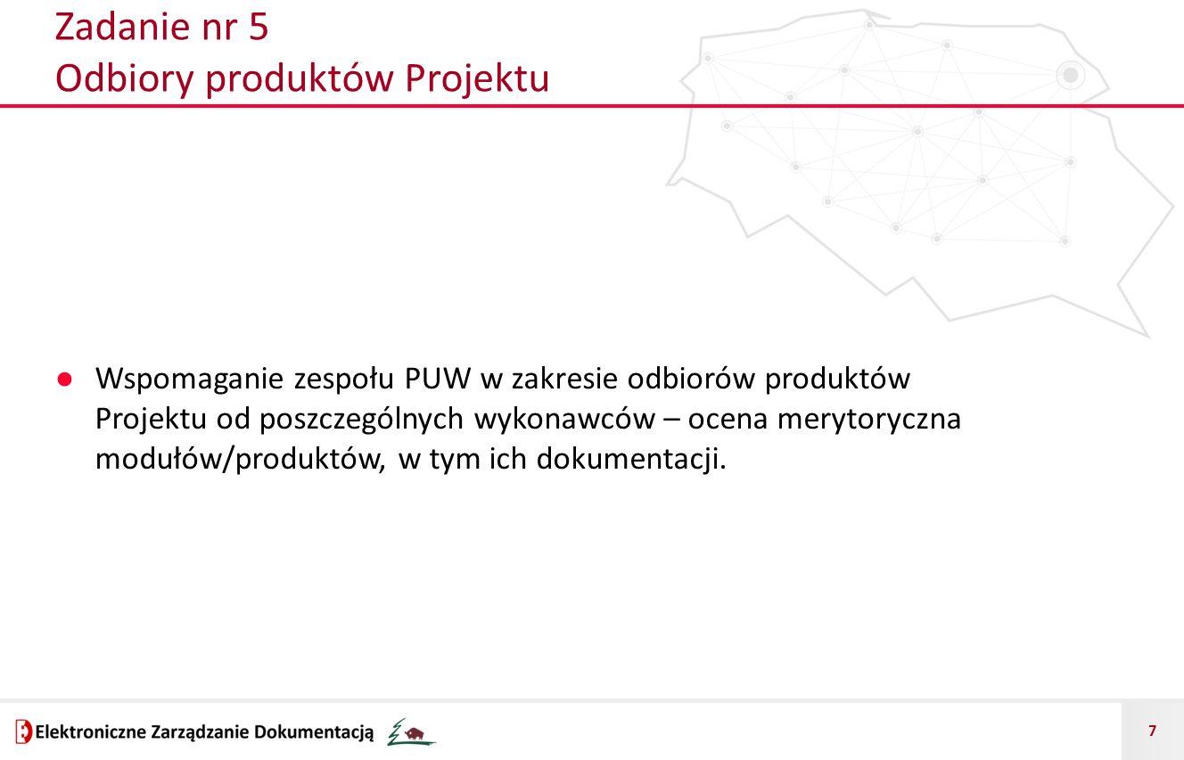 Zadanie nr 5 Odbiory produktów Projektu