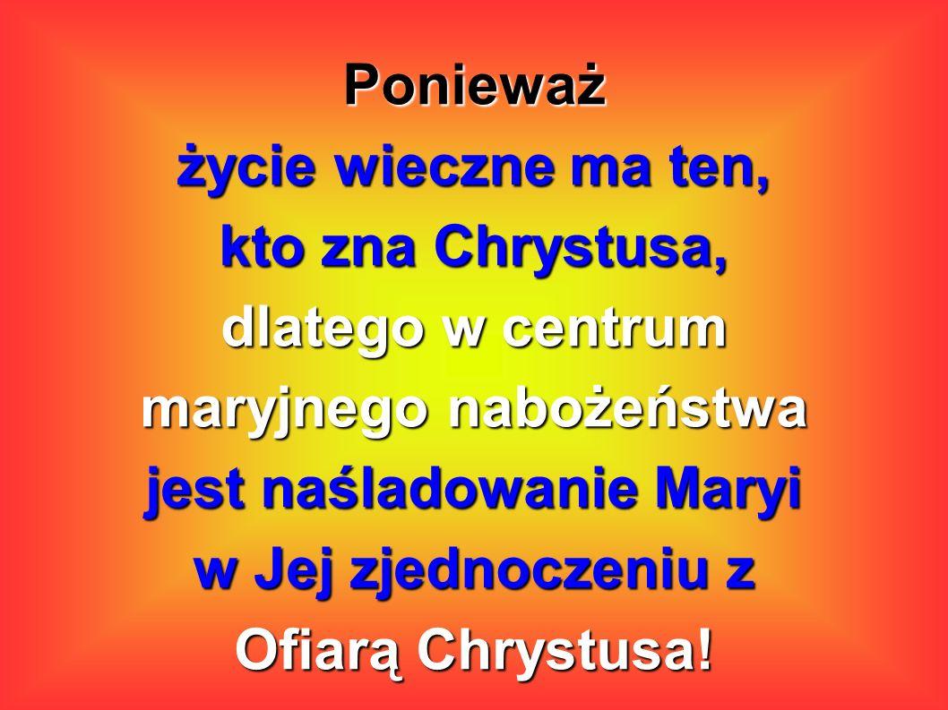 maryjnego nabożeństwa jest naśladowanie Maryi