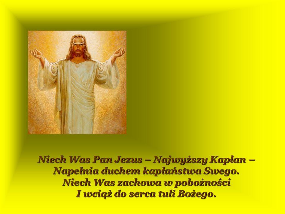 Niech Was Pan Jezus – Najwyższy Kapłan –