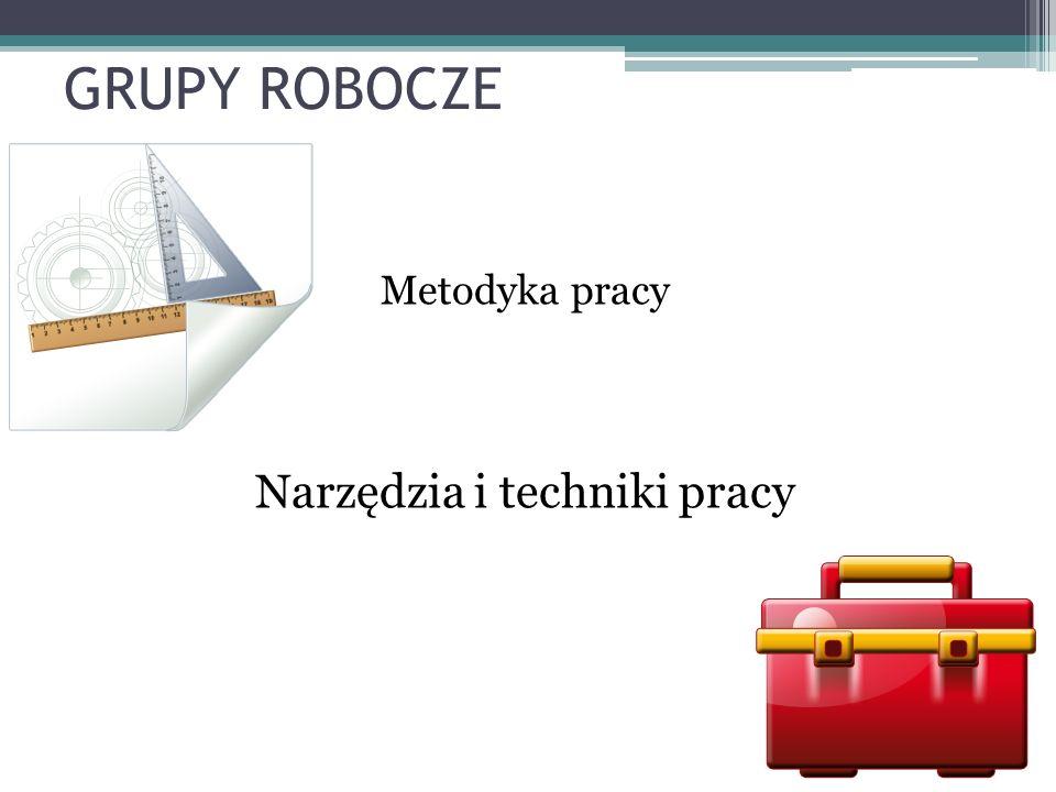 Narzędzia i techniki pracy