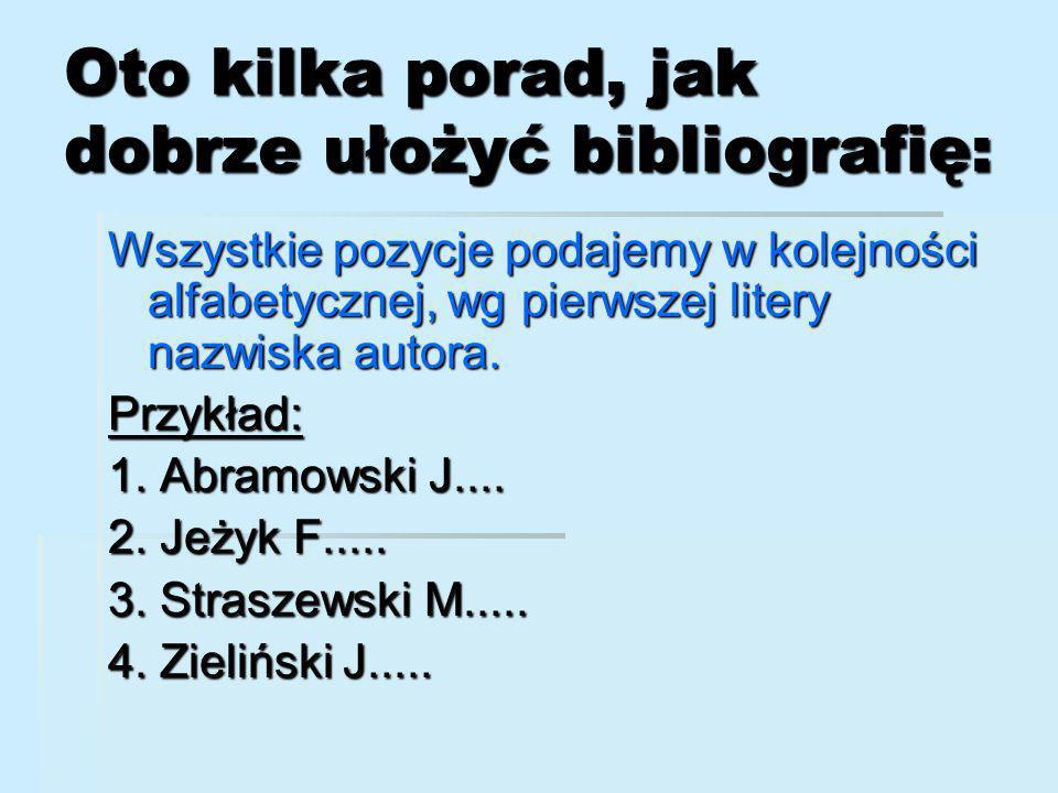 Oto kilka porad, jak dobrze ułożyć bibliografię: