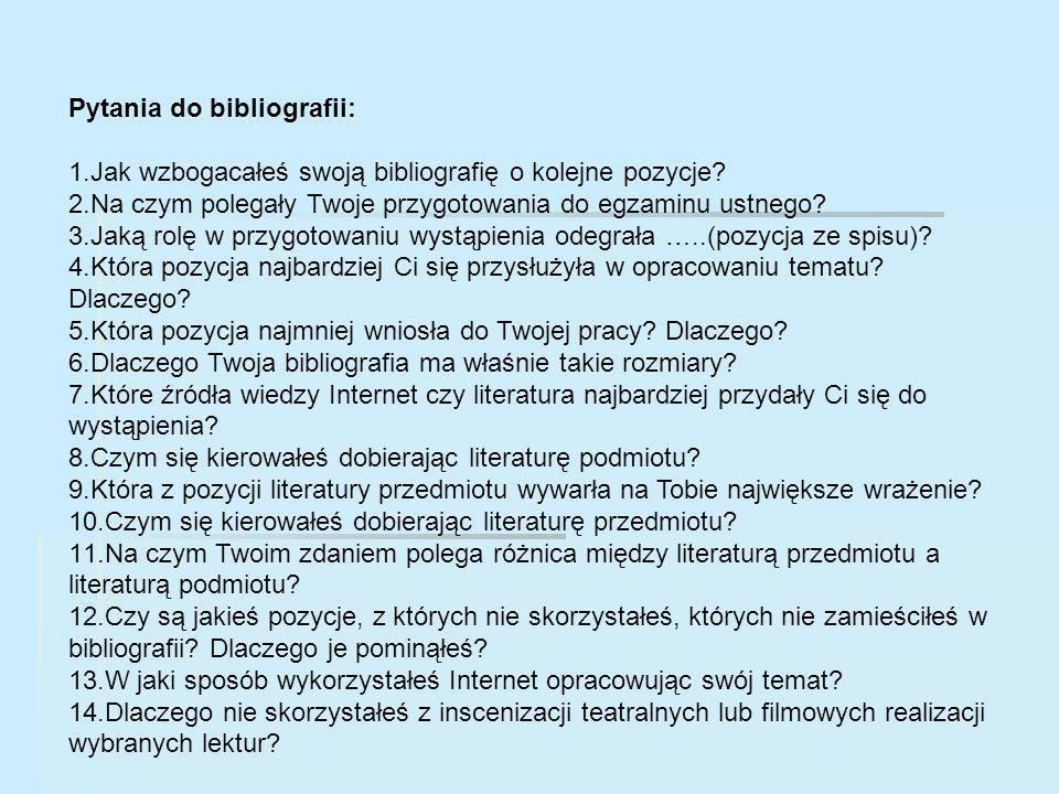 Pytania do bibliografii: