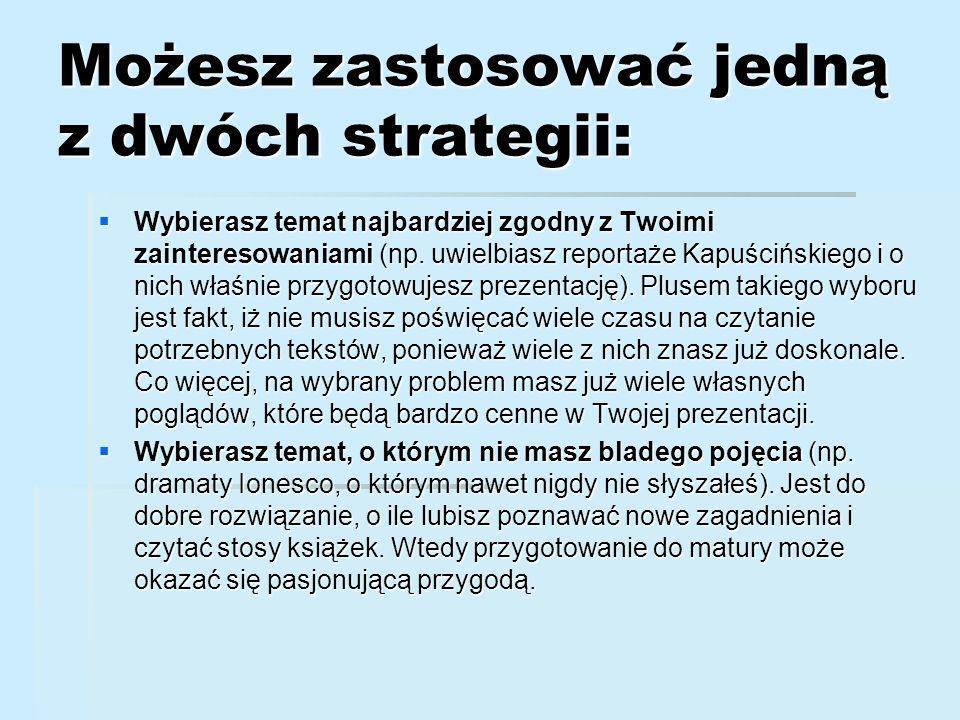 Możesz zastosować jedną z dwóch strategii: