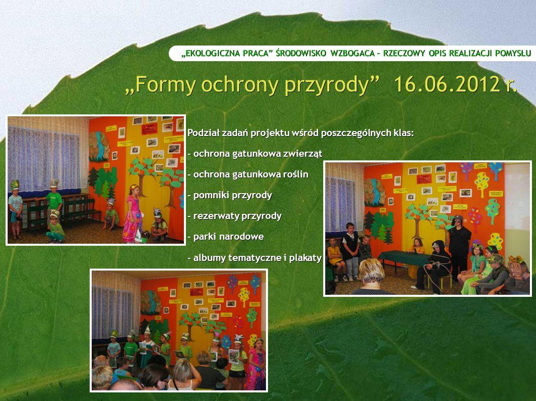 """""""Formy ochrony przyrody 16.06.2012 r."""
