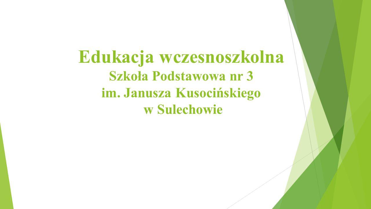Edukacja wczesnoszkolna Szkoła Podstawowa nr 3 im