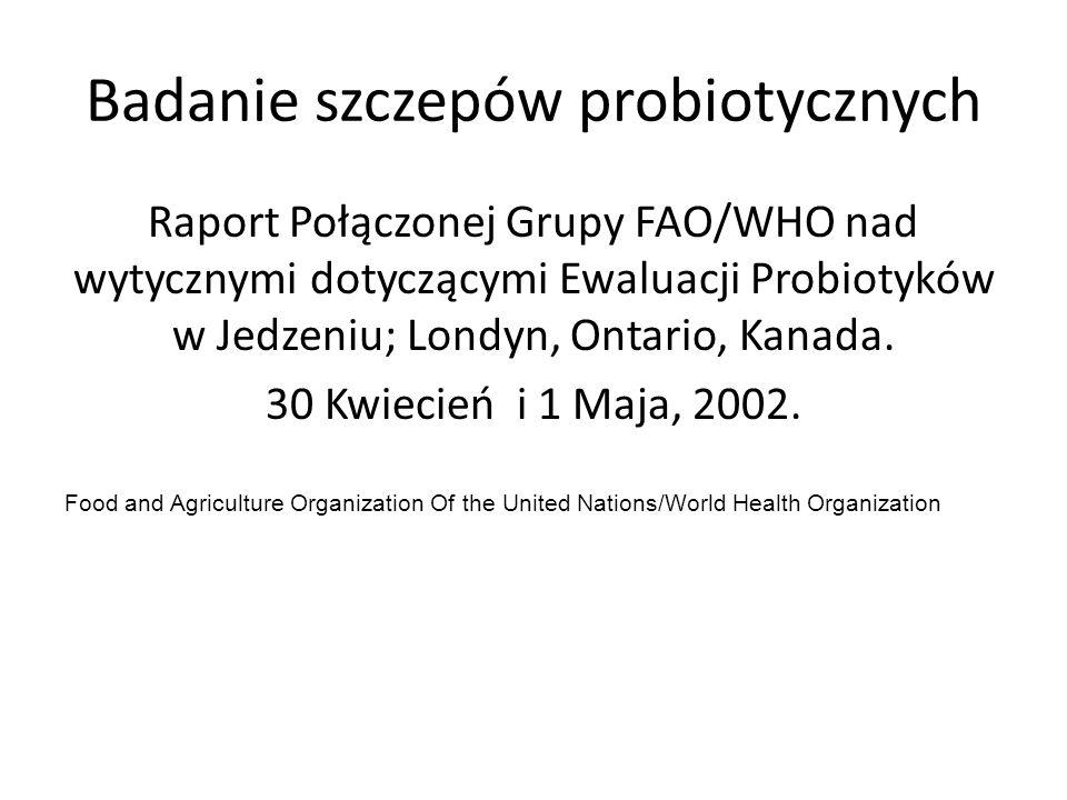 Badanie szczepów probiotycznych