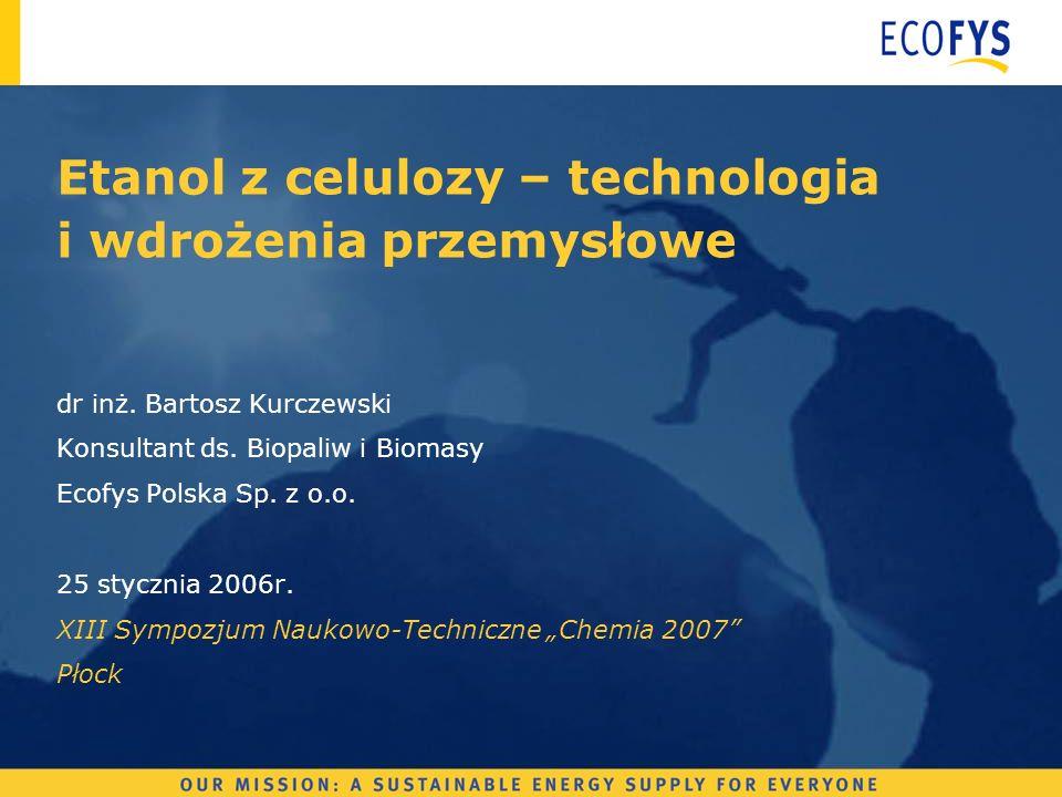 Etanol z celulozy – technologia i wdrożenia przemysłowe