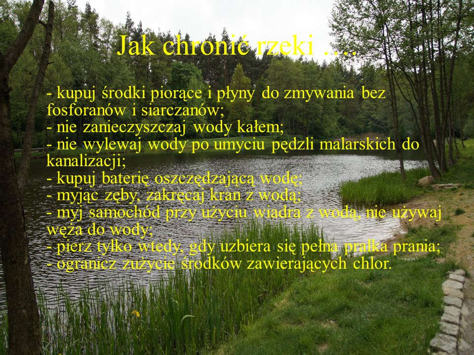 Jak chronić rzeki ….