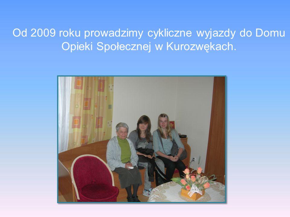 Od 2009 roku prowadzimy cykliczne wyjazdy do Domu Opieki Społecznej w Kurozwękach.