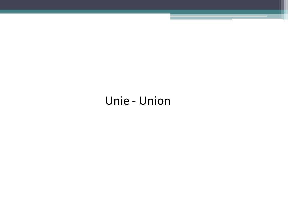 Unie - Union