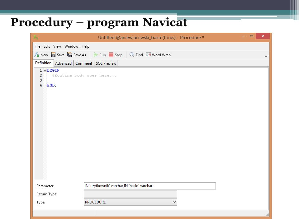 Procedury – program Navicat
