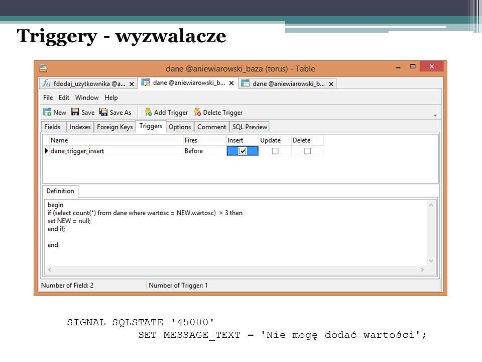 Triggery - wyzwalacze SIGNAL SQLSTATE 45000