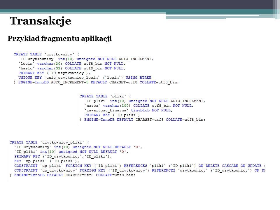 Transakcje Przykład fragmentu aplikacji