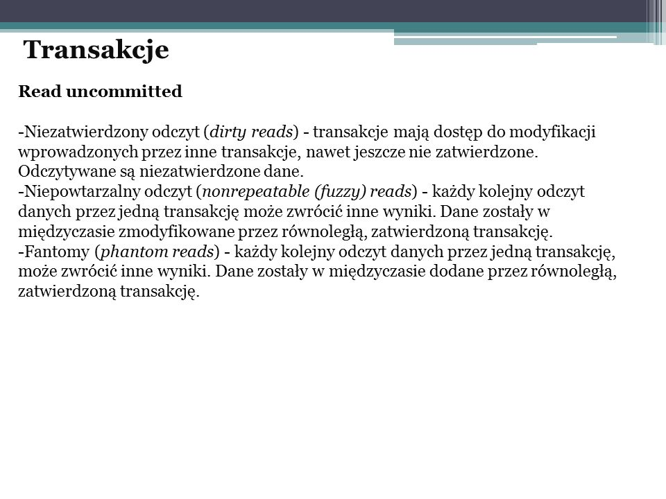 Transakcje Read uncommitted
