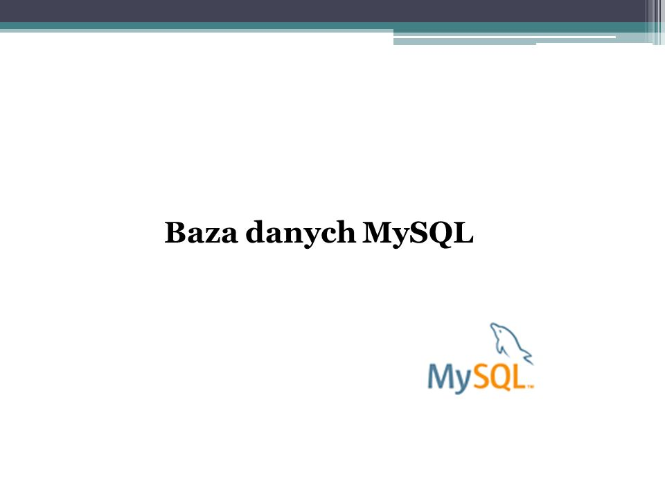 Baza danych MySQL