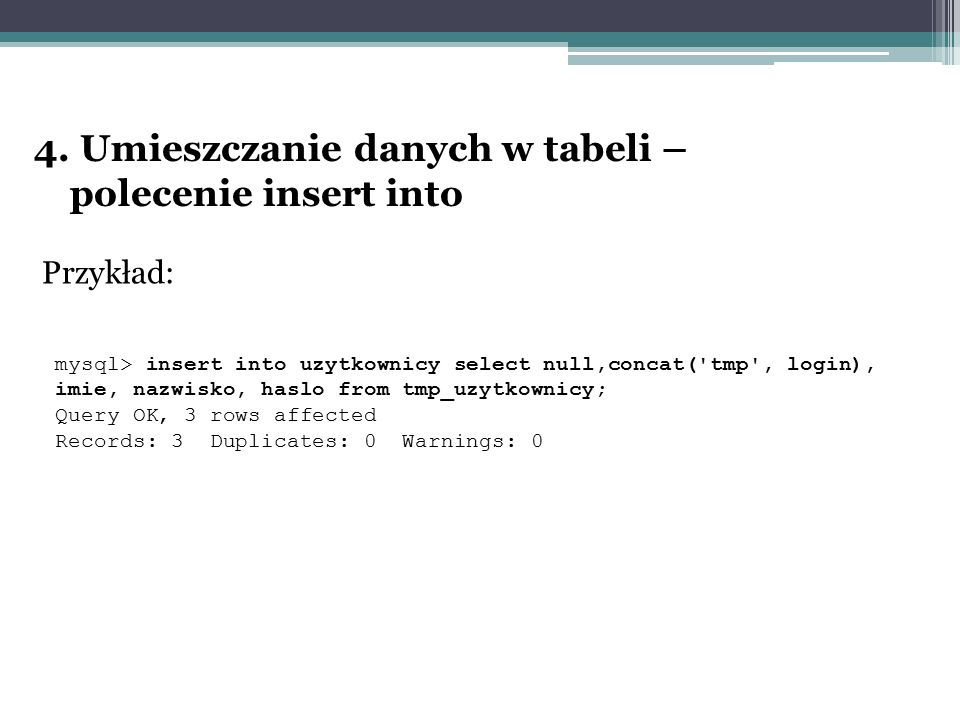 4. Umieszczanie danych w tabeli – polecenie insert into
