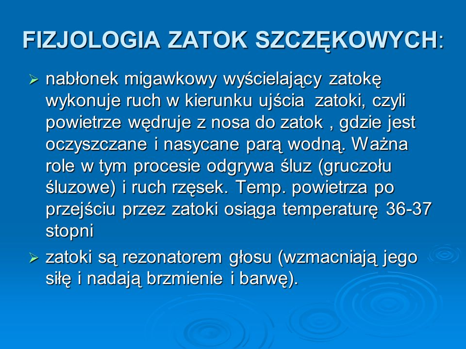 FIZJOLOGIA ZATOK SZCZĘKOWYCH:
