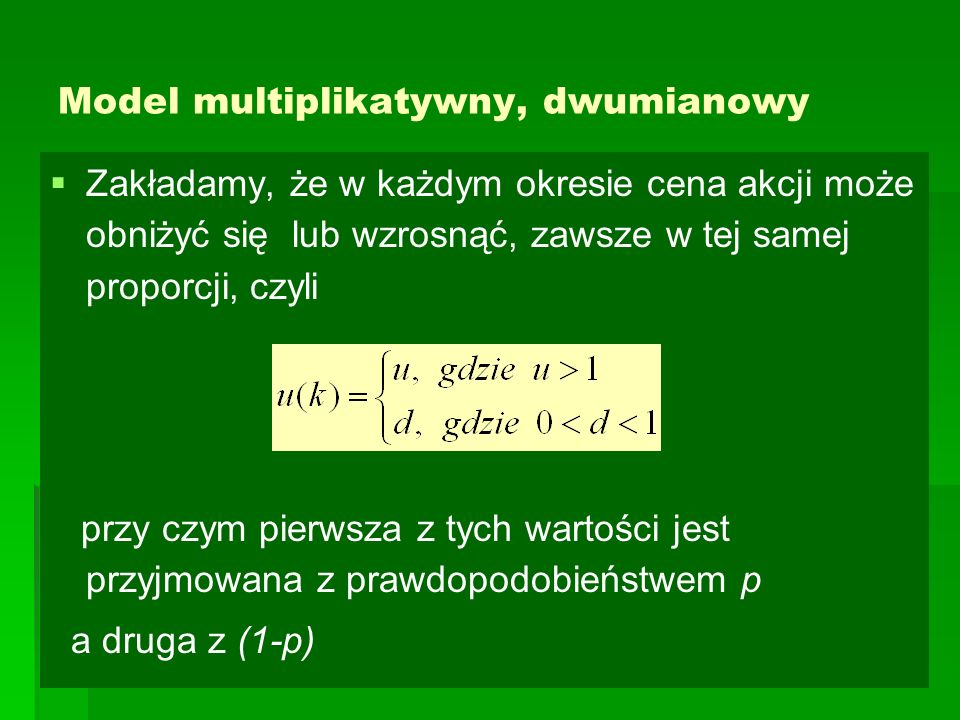 Model multiplikatywny, dwumianowy