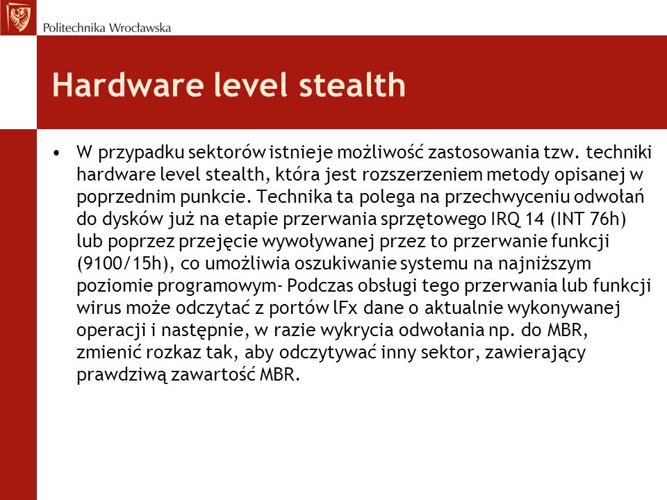 Hardware level stealth