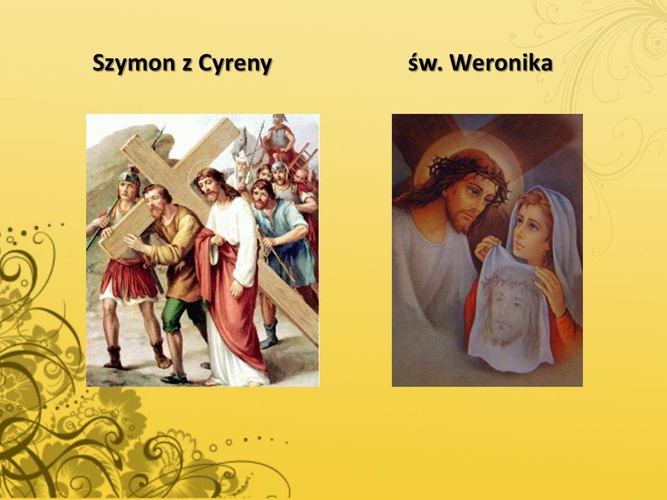 Szymon z Cyreny św. Weronika
