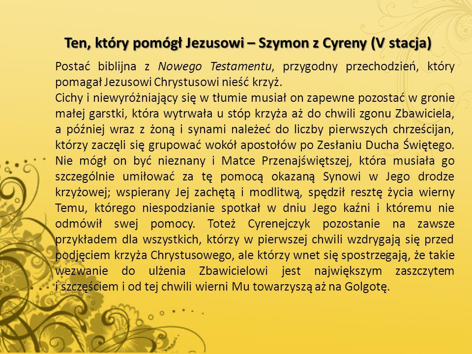 Ten, który pomógł Jezusowi – Szymon z Cyreny (V stacja)