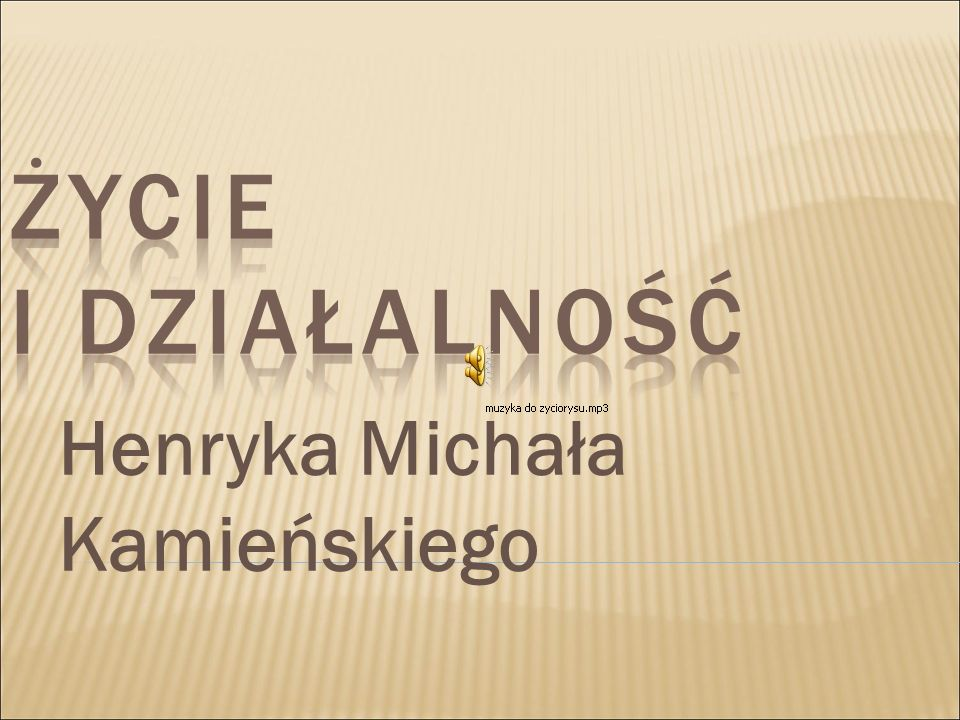 Henryka Michała Kamieńskiego