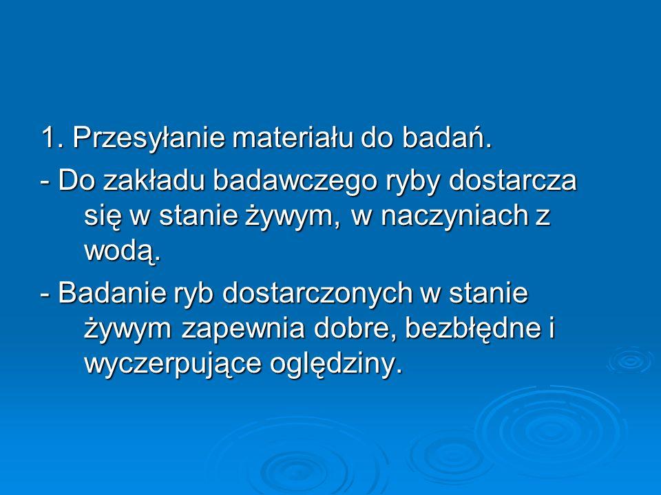 1. Przesyłanie materiału do badań.