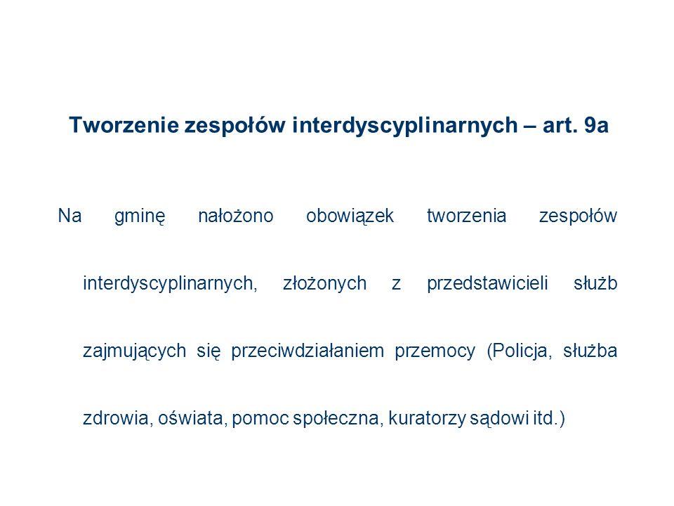Tworzenie zespołów interdyscyplinarnych – art. 9a