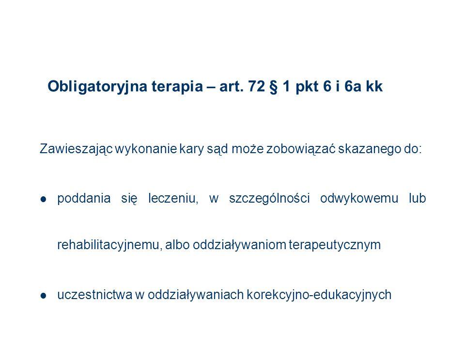 Obligatoryjna terapia – art. 72 § 1 pkt 6 i 6a kk