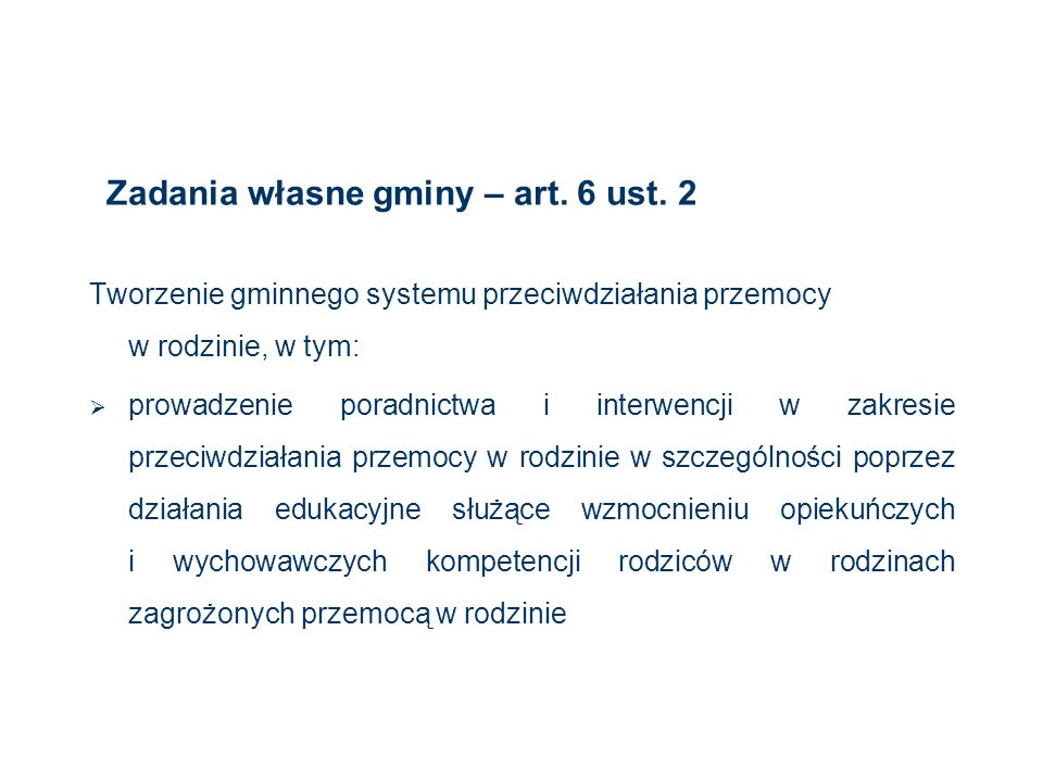 Zadania własne gminy – art. 6 ust. 2