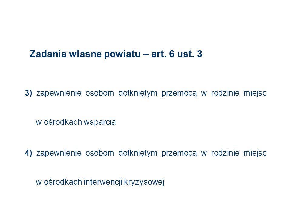Zadania własne powiatu – art. 6 ust. 3