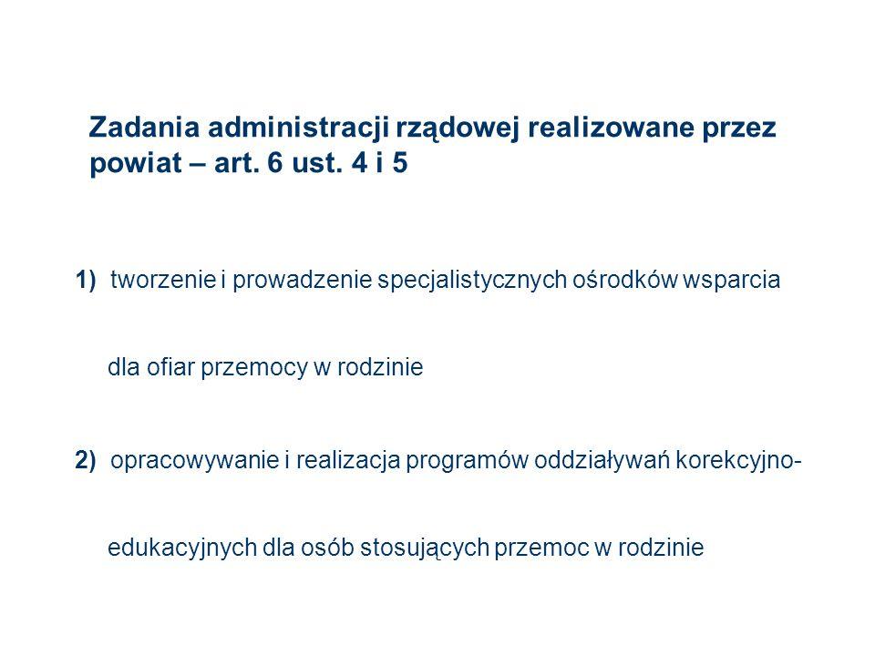 Zadania administracji rządowej realizowane przez powiat – art. 6 ust
