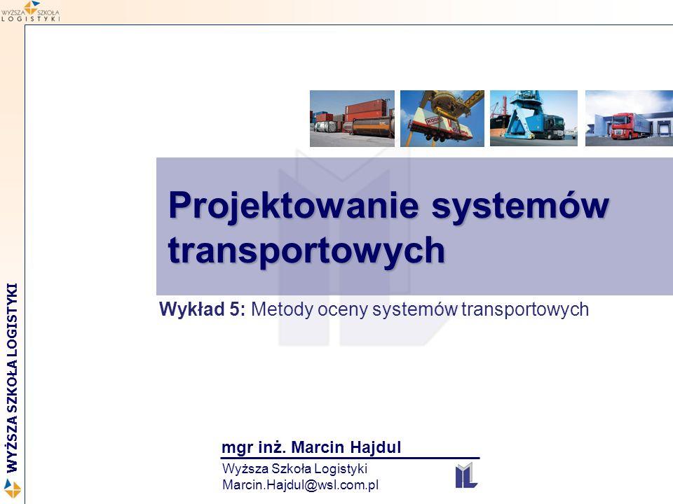 Projektowanie systemów transportowych