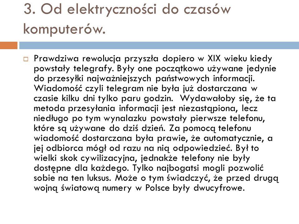 3. Od elektryczności do czasów komputerów.