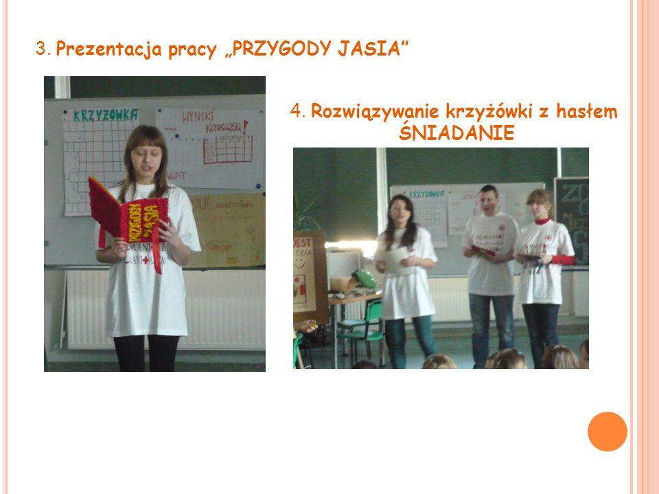 """3. Prezentacja pracy """"PRZYGODY JASIA"""