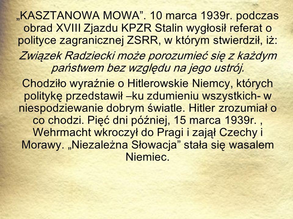 """KASZTANOWA MOWA . 10 marca 1939r"