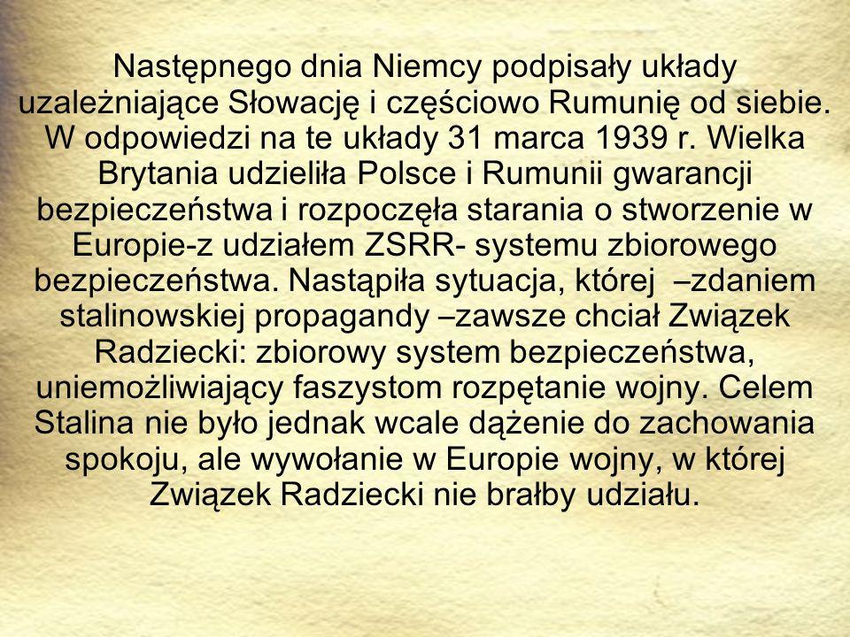 Następnego dnia Niemcy podpisały układy uzależniające Słowację i częściowo Rumunię od siebie.