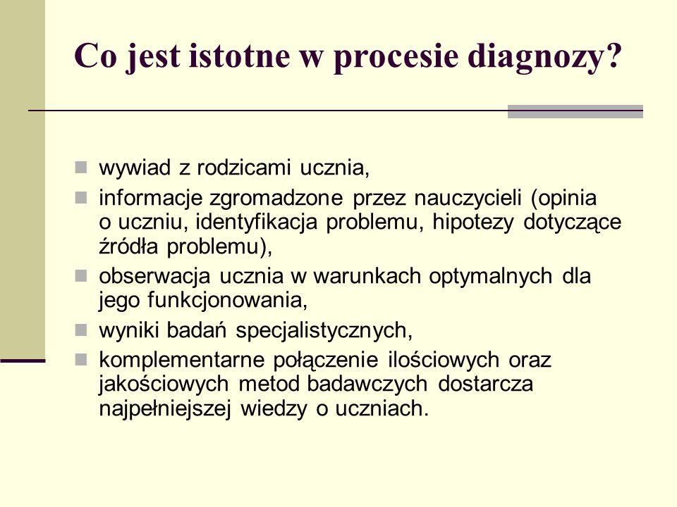 Co jest istotne w procesie diagnozy