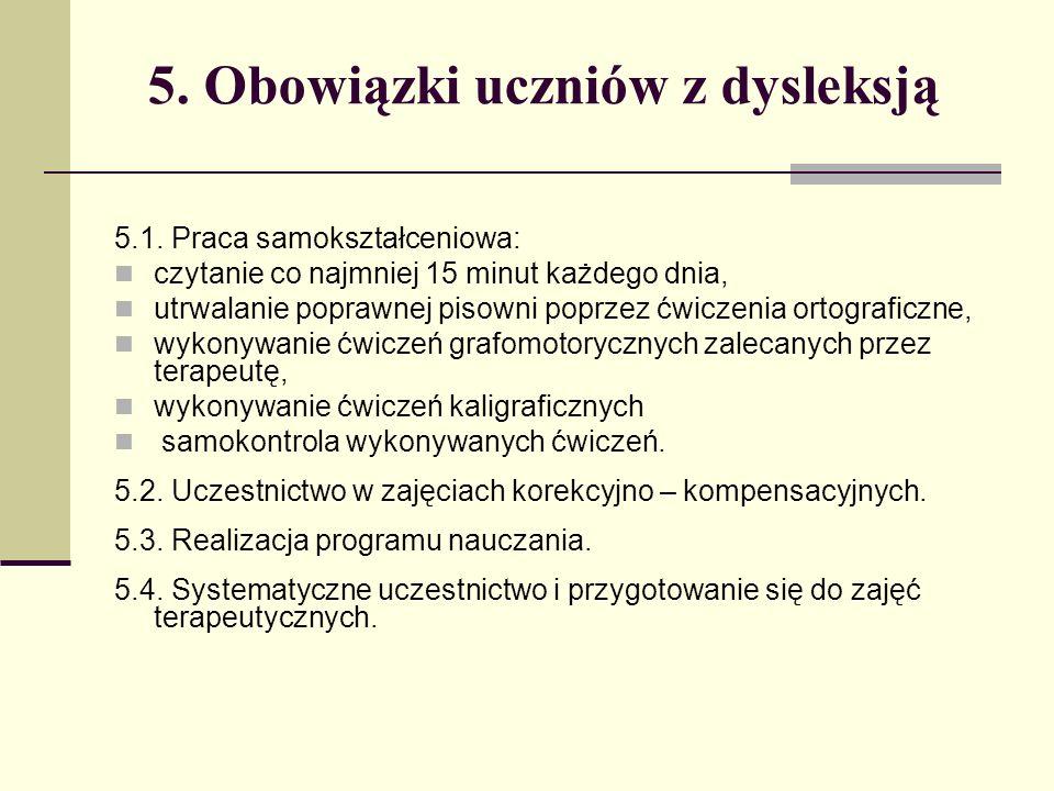 5. Obowiązki uczniów z dysleksją