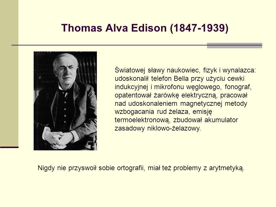 Nigdy nie przyswoił sobie ortografii, miał też problemy z arytmetyką.