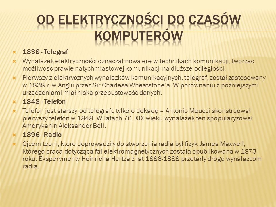 Od elektryczności do czasów komputerów