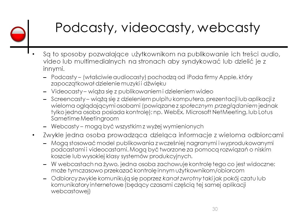 Podcasty, videocasty, webcasty