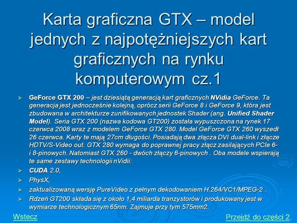 Karta graficzna GTX – model jednych z najpotężniejszych kart graficznych na rynku komputerowym cz.1