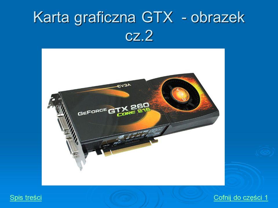 Karta graficzna GTX - obrazek cz.2