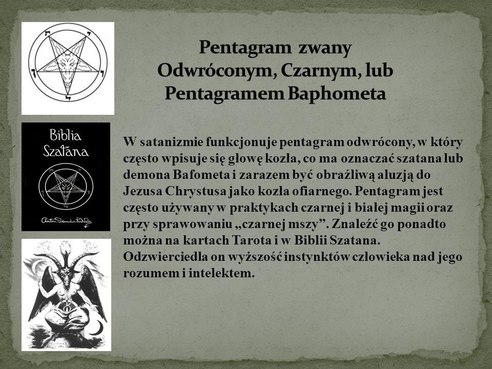 Pentagram zwany Odwróconym, Czarnym, lub Pentagramem Baphometa