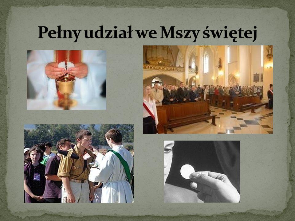 Pełny udział we Mszy świętej